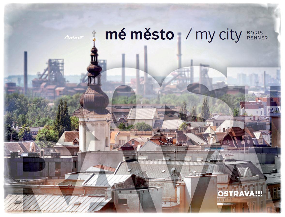 Ostrava - Mé město